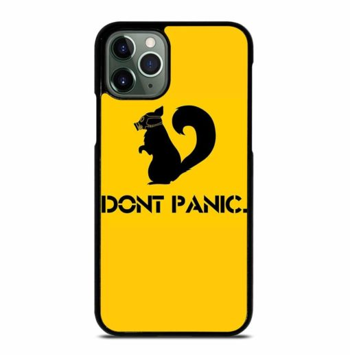 DONT PANIC iPhone 11 Pro Max Case
