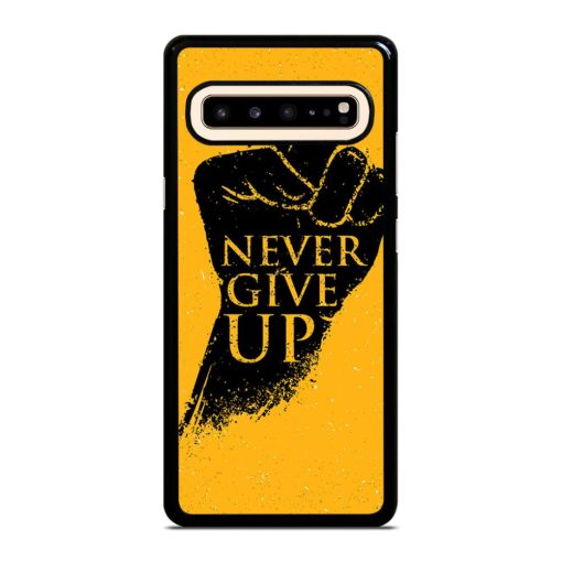 Never Give Up Motivation Samsung Galaxy S10 5G Case