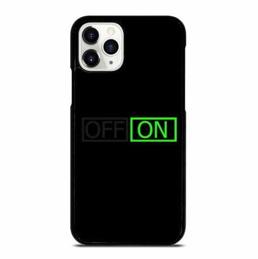 OFF ON SWITCH iPhone 11 Pro Case