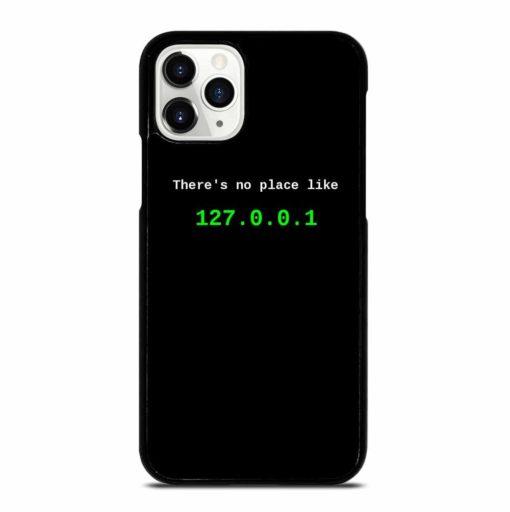 THERE S NO PLACE LIKE iPhone 11 Pro Case
