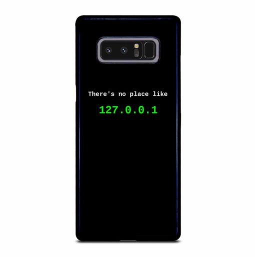 THERE S NO PLACE LIKE Samsung Galaxy Note 8 Case