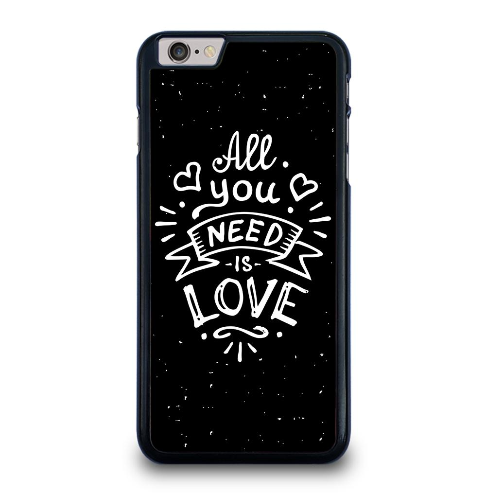 All You Need Is Love iPhone 6 / 6S Plus Case